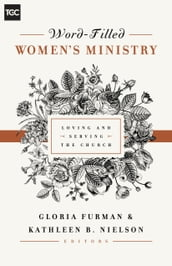 Word-Filled Women s Ministry