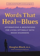 Words That Heal the Blues