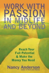 Work with Passion in Midlife & Beyond