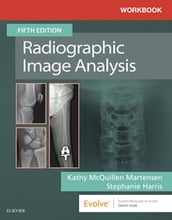 Workbook for Radiographic Image Analysis E-Book