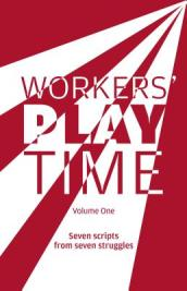 Workers Play Time 1  Volume