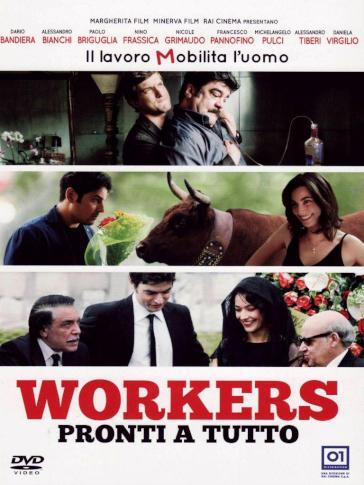 Workers - Pronti a tutto (DVD)