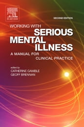 Working with Serious Mental Illness E-Book