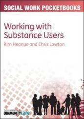 Working with Substance Users