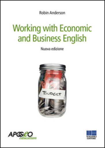Working with economic and business english - Robin Anderson |