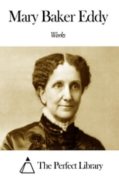 Works of Mary Baker Eddy