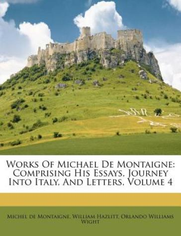 Works of Michael de Montaigne