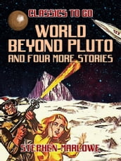 World Beyond Pluto and four more stories