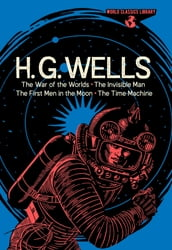 World Classics Library: H. G. Wells