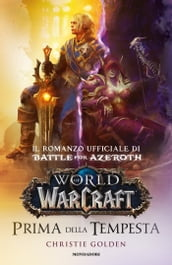 World of Warcraft - Prima della tempesta