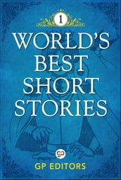 World s Best Short Stories-Vol 1