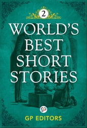World s Best Short Stories-Vol 2
