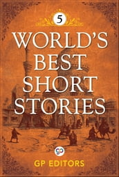 World s Best Short Stories-Vol 5