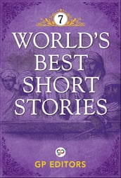 World s Best Short Stories-Vol 7