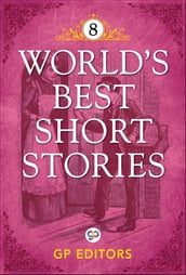World s Best Short Stories-Vol 8