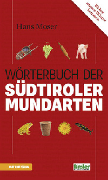 Worterbuch der Sudtiroler mundarten - Hans Moser  