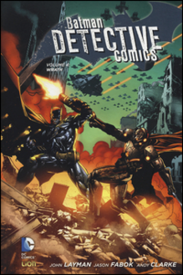 Wrath. Batman detective comics. 4. - John Layman |