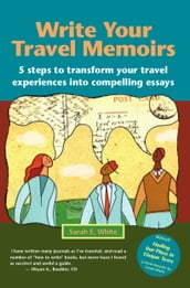 Write Your Travel Memoirs
