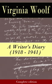 A Writer s Diary (1918 - 1941) - Complete edition