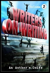 Writers on Writing Vol.2