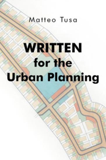 Written for the urban planning - Matteo Tusa | Rochesterscifianimecon.com