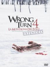 Wrong turn 4 - La montagna dei folli (DVD)(extended version)