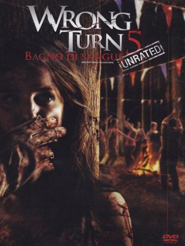 Wrong turn 5 bagno di sangue unrated dvd declan o - Bagno di sangue ...