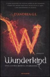 Wunderkind. Una lucida moneta d'argento - G. L. D'Andrea