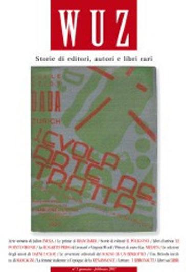 Wuz. Storie di editori, autori e libri rari (2007). 1.
