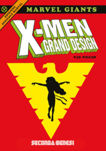X-Men grand design. Seconda genesi. Ediz. speciale