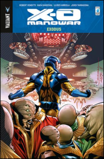 X-O Manowar. 10. - Robert Venditti | Rochesterscifianimecon.com