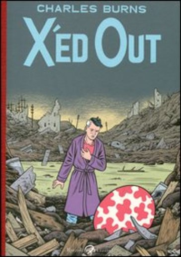X'ed out - Charles Burns |