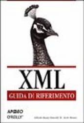 XML, Guida di Riferimento - Elliotte Rusty Harold e W. Scott Means [O'Reilly, Apogeo, Milano 2001]