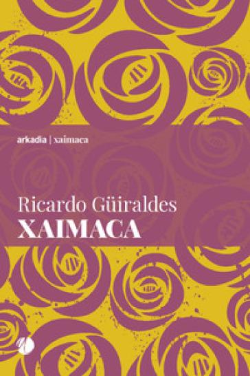 Xaimaca - Ricardo Guiraldes |
