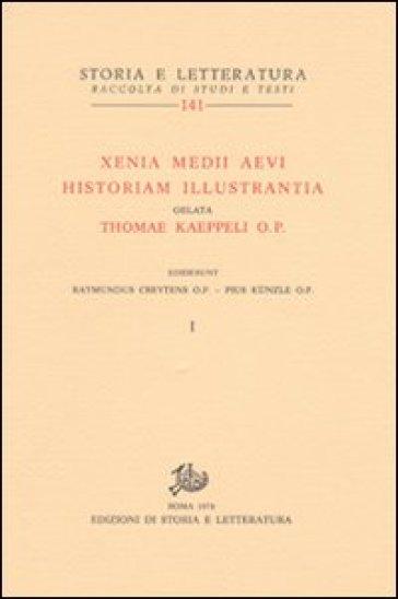 Xenia Medii Aevi historiam illustrantia. Oblata Thomae Kaeppeli op - R. Creytens |