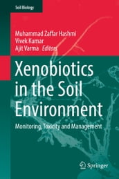 Xenobiotics in the Soil Environment