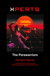 Xperts: The Parawarriors