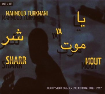 Ya sharr mout (cd+dvd)