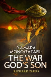 Yamada Monogatari: The War God s Son