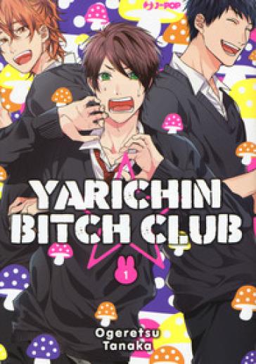 Yarichin bitch club. 1. - Tanaka Ogeretsu | Thecosgala.com