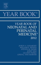 Year Book of Neonatal and Perinatal Medicine 2012, E-Book