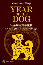 Year of the Dog: 2018 Feng Shui & Chinese Astrology