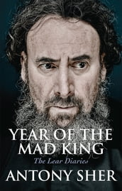 Year of the Mad King: The Lear Diaries