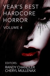Year s Best Hardcore Horror Volume 4