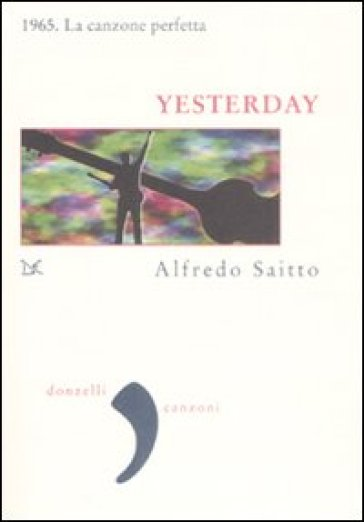 Yesterday - Alfredo Saitto | Jonathanterrington.com