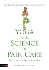 Yoga and Science in Pain Care