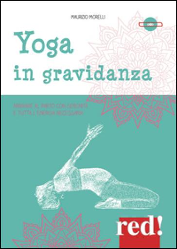 Yoga in gravidanza. DVD - Maurizio Morelli  