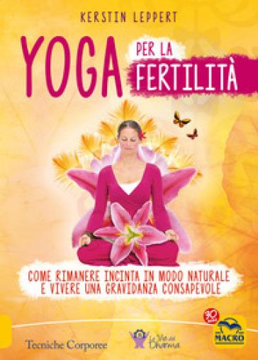 Yoga per la fertilità - Kerstin Leppert | Rochesterscifianimecon.com