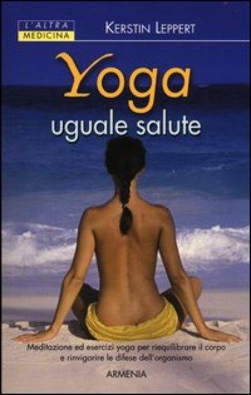 Yoga uguale salute - Kerstin Leppert  