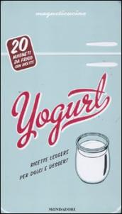 Yogurt. Con gadget